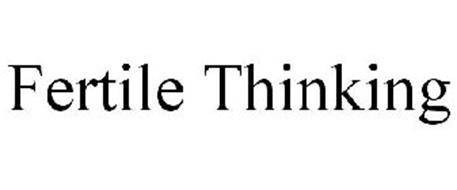 FERTILE THINKING