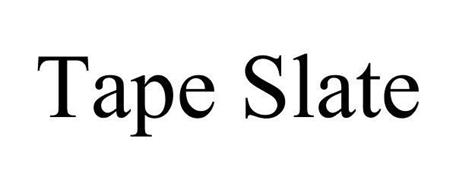 TAPE SLATE