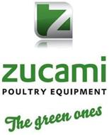 Z ZUCAMI POULTRY EQUIPMENT THE GREEN ONES