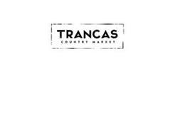 TRANCAS COUNTRY MARKET