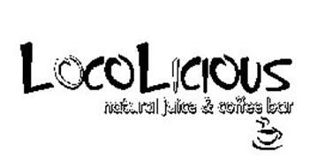 LOCOLICIOUS NATURAL JUICE & COFFEE BAR