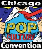 CHICAGO POP CULTURE CONVENTION