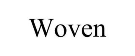 WOVEN