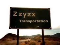 ZZYZX TRANSPORTATION