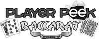 PLAYER PEEK BACCARAT COMMISSION FREE K 9