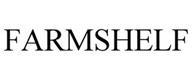FARMSHELF