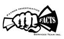 FAYNOR INVESTIGATIVE FACTS SERVICES TEAM INC.