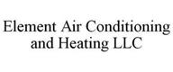 ELEMENT AIR CONDITIONING AND HEATING LLC