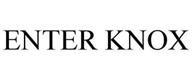 ENTER KNOX