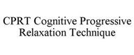 CPRT COGNITIVE PROGRESSIVE RELAXATION TECHNIQUE