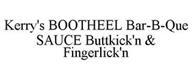 KERRY'S BOOTHEEL BAR-B-QUE SAUCE BUTTKICK'N & FINGERLICK'N