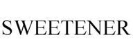 trademark - SWEETENER