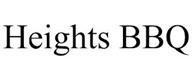 trademark - HEIGHTS BBQ