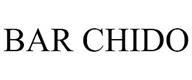 trademark - BAR CHIDO