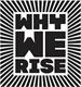 trademark - WHY WE RISE