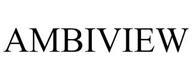 trademark - AMBIVIEW