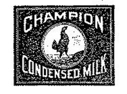 CHAMPION CONDENSED MILK