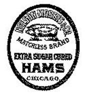 NELSON MORRIS & CO MATCHLESS BRAND EXTRA SUGAR CURED HAMS CHICAGO