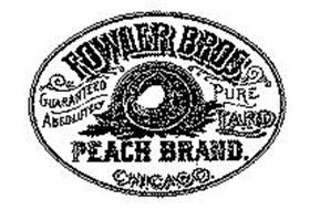 FOWLER BROS PEACH BRAND LARD GUARANTEED ABSOLUTELY CHICAGO PURE