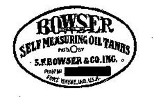 BOWSER SELF MEASURING OIL TANKS S.F. BOWSER & CO. INC. FORT WAYNE, IND. U.S.A.