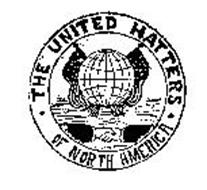 THE UNITED HATTERS OF NORTH AMERICA