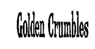 GOLDEN CRUMBLES