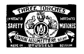THREE TORCHES UA UNION ALLUMETTIERE STEAME IMPREGNATED SAFETY MATCHES MADE IN BRUSSELLS BELGIUM