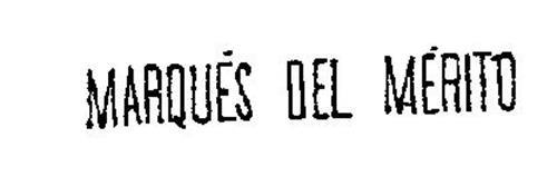 MARQUES DEL MERITO