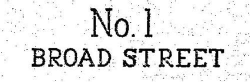 NO. 1 BROAD STREET