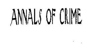 ANNALS OF CRIME