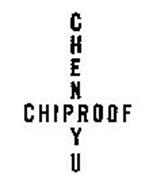 CHEN YU CHIPROOF