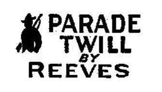 PARADE TWILL BY REEVES