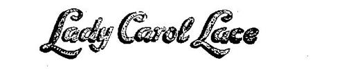 LADY CAROL LACE