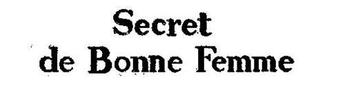 SECRET DE BONNE FEMME