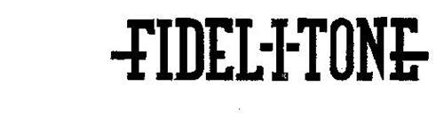FIDEL-I-TONE