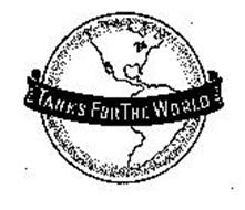 TANKS FOR THE WORLD
