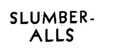 SLUMBER-ALLS