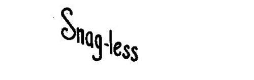 SNAG-LESS