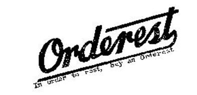 ORDEREST IN ORDER TO REST BUY AN ORDEREST