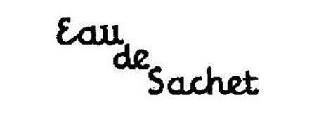 EAU DE SACHET