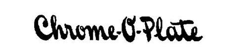 CHROME-O-PLATE