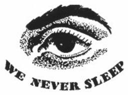 WE NEVER SLEEP