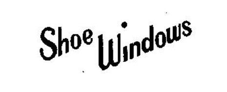 SHOE WINDOWS