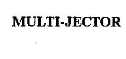 MULTI-JECTOR