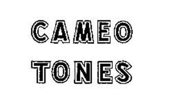 CAMEO TONES