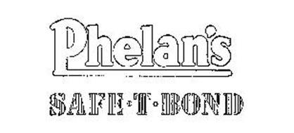PHELAN'S SAFE-T-BOND