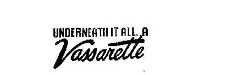 UNDERNEATH IT ALL ... A VASSARETTE
