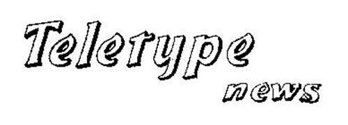 TELETYPE NEWS