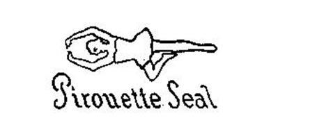 PIROUETTE SEAL
