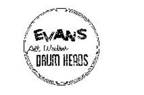 EVANS ALL WEATHER DRUM HEADS